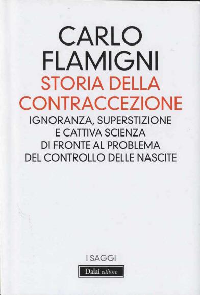 Storia della Contraccezione  C. Flamigni